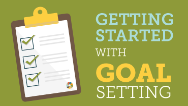 Getting Started With Goal Setting