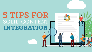 5 Tips for Solid Content Integration