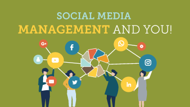 Social Media Management and You!