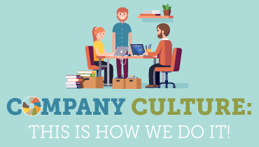 Company Culture: This Is How We Do It!